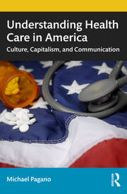 Understanding Health Care in America - 1st Edition book cover