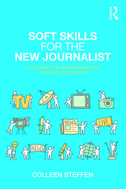 Soft Skills for the New Journalist - 1st Edition book cover