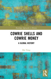 Cowrie Shells and Cowrie Money - 1st Edition book cover