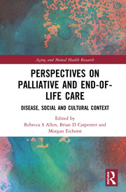 Perspectives on Palliative and End-of-Life Care: Disease, Social and Cultural Context