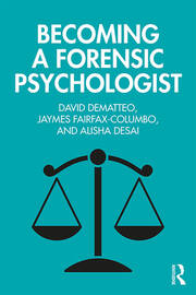 Becoming a Forensic Psychologist - 1st Edition book cover