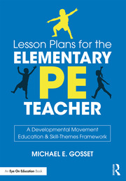 Lesson Plans for the Elementary PE Teacher - 1st Edition book cover