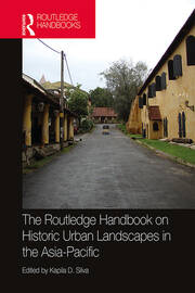 The Routledge Handbook on Historic Urban Landscapes in the Asia-Pacific - 1st Edition book cover