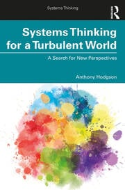 Systems Thinking for a Turbulent World - 1st Edition book cover