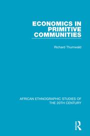 Economics in Primitive Communities - 1st Edition book cover