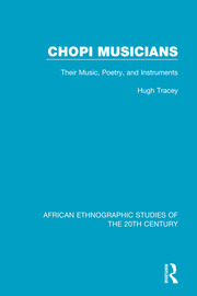 Chopi Musicians - 1st Edition book cover