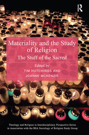 Materiality and the Study of Religion - 1st Edition book cover