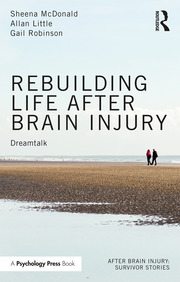 Rebuilding Life after Brain Injury - 1st Edition book cover