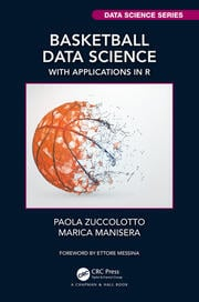 Basketball Data Science : With Applications in R - 1st Edition book cover