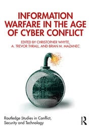 Information Warfare in the Age of Cyber Conflict - 1st Edition book cover