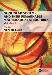 Nonlinear Systems and Their Remarkable Mathematical Structures: Volume 1