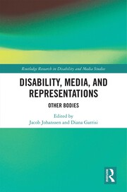 Disability, Media, and Representations -  1st Edition book cover