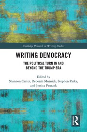 Writing Democracy: The Political Turn in and Beyond the Trump Era