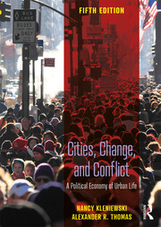 Cities, Change, and Conflict : A Political Economy of Urban Life - 5th Edition book cover