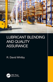 Lubricant Blending and Quality Assurance - 1st Edition book cover