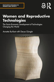 Women and Reproductive Technologies - 1st Edition book cover