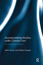 Accommodating Muslims under Common Law - 1st Edition book cover