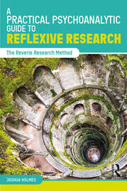 A Practical Psychoanalytic Guide to Reflexive Research - 1st Edition book cover