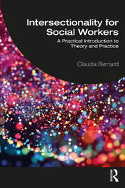 Intersectionality for Social Workers - 1st Edition book cover