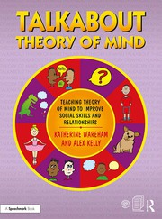 Talkabout Theory of Mind : Teaching Theory of Mind to Improve Social Skills and Relationships - 1st Edition book cover