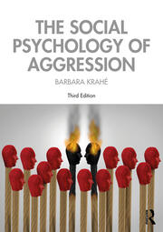 The Social Psychology of Aggression - 3rd Edition book cover