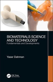 Biomaterials Science and Technology: Fundamentals and Developments