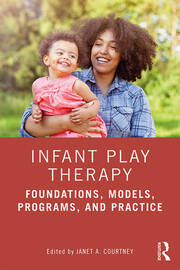Infant Play Therapy -  1st Edition book cover