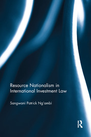 Resource Nationalism in International Investment Law - 1st Edition book cover