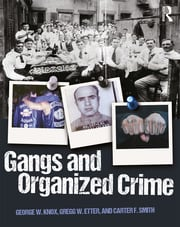 Gangs and Organized Crime - 1st Edition book cover