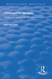 China and the Mongols - 1st Edition book cover