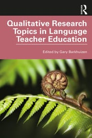 Qualitative Research Topics in Language Teacher Education - 1st Edition book cover