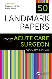 50 Landmark Papers Every Acute Care Surgeon Should Know - 1st Edition book cover
