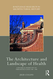 The Architecture and Landscape of Health -  1st Edition book cover