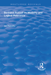 Bertrand Russell on Modality and Logical Relevance - 1st Edition book cover