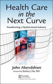 Health Care in the Next Curve - 1st Edition book cover