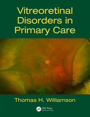 Vitreoretinal Disorders in Primary Care - 1st Edition book cover