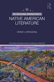 The Routledge Introduction to Native American Literature - 1st Edition book cover