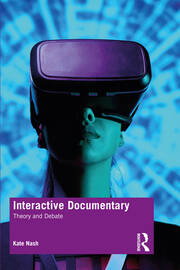 Interactive Documentary - 1st Edition book cover