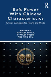 Soft Power With Chinese Characteristics - 1st Edition book cover