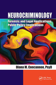 Neurocriminology - 1st Edition book cover