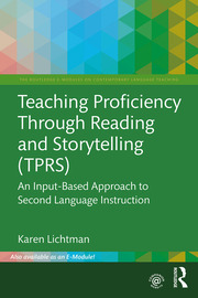 Teaching Proficiency Through Reading and Storytelling (TPRS) - 1st Edition book cover