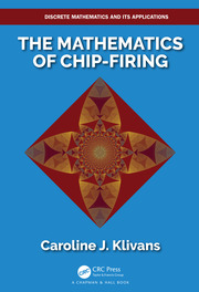 The Mathematics of Chip-Firing - 1st Edition book cover