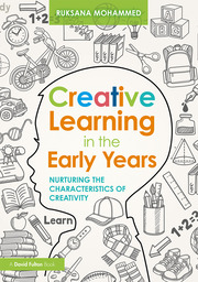 Creative Learning in the Early Years - 1st Edition book cover