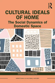 Cultural Ideals of Home -  1st Edition book cover