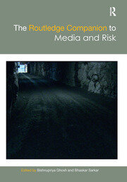 The Routledge Companion to Media and Risk -  1st Edition book cover