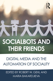 Socialbots and Their Friends - 1st Edition book cover