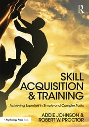 Skill Acquisition and Training - 1st Edition book cover