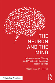 The Neuron and the Mind - 1st Edition book cover