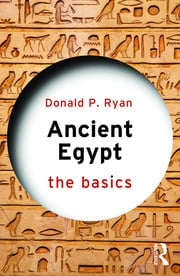Ancient Egypt : The Basics - 1st Edition book cover