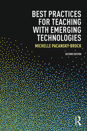 Best Practices for Teaching with Emerging Technologies - 2nd Edition book cover